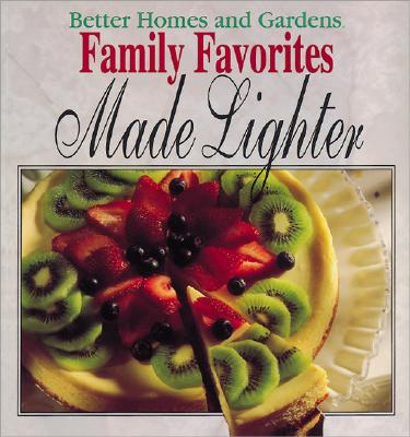 Image for Better Homes and Gardens Family Favorites Made Lighter