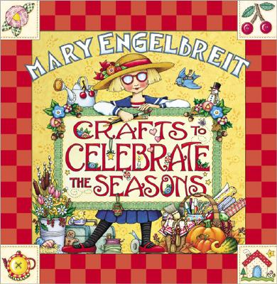Image for MARY ENGELBREIT CRAFTS TO CELEBRATE THE