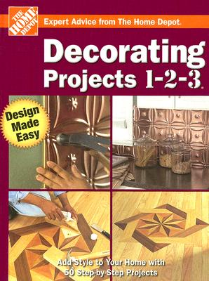 Image for Decorating Projects 1-2-3 (Home Depot 1-2-3)