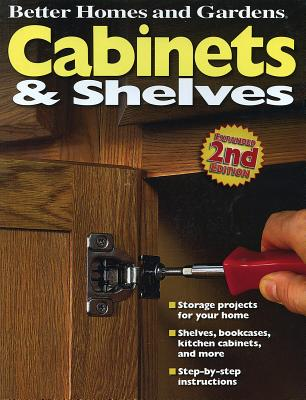 """""""Cabinets and Shelves, 2nd Edition"""", Better Homes and Gardens"""
