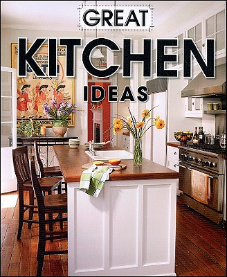 Great Kitchen Ideas (Better Homes & Gardens Decorating), Meredith