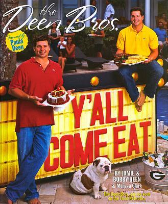 The Deen Bros. Y'all Come Eat, Jamie Deen, Bobby Deen