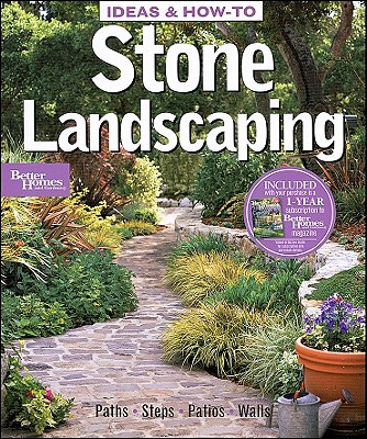 Image for Ideas & How-To: Stone Landscaping (Better Homes and Gardens) (Better Homes & Gardens Do It Yourself)