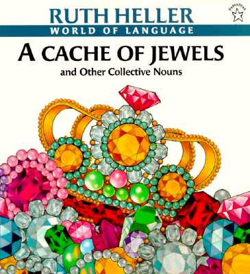 Image for A Cache of Jewels: And Other Collective Nouns (World of Language)