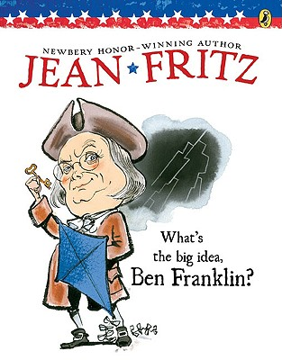 What's the Big Idea, Ben Franklin?, Fritz, Jean