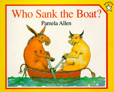 Who Sank the Boat? (Paperstar), Allen, Pamela