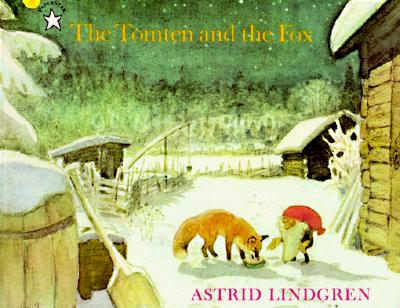 The Tomten and the Fox, Lindgren, Astrid