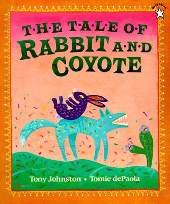 The Tale of Rabbit and Coyote, Tony Johnston