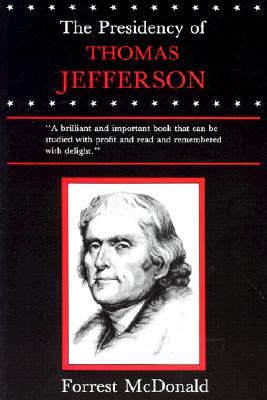 Image for The Presidency of Thomas Jefferson