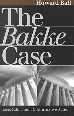 Image for The Bakke Case: Race, Education, and Affirmative Action