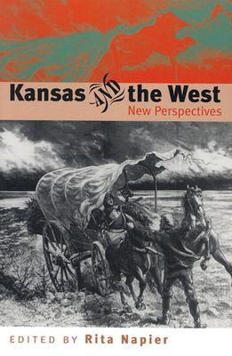Image for Kansas and the West: New Perspectives (New Perspectives (University Press of Kansas))