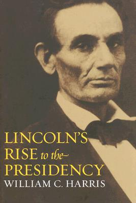 Image for Lincoln's Rise to the Presidency