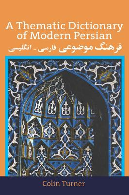 Image for A Thematic Dictionary of Modern Persian