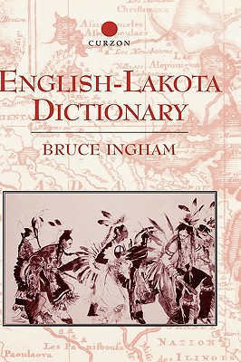 English-Lakota Dictionary, Ingham, Bruce
