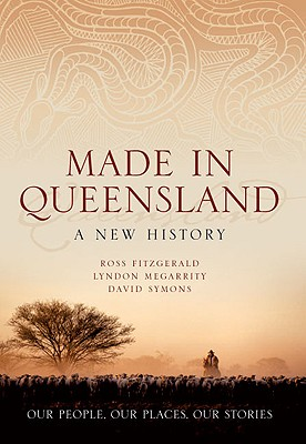 Image for Made in Queensland: A New History