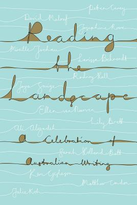 Image for Reading the Landscape: A Celebration of Australian Writing