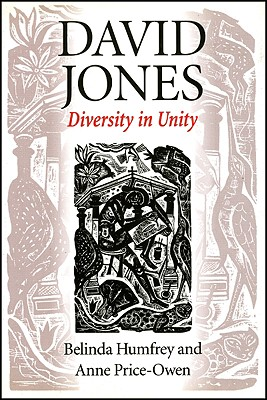 Image for David Jones: Diversity and Unity (University of Wales Press - Writers of Wales)