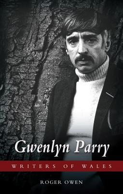 Image for Gwenlyn Parry (University of Wales Press - Writers of Wales)