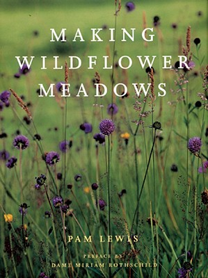 Making Wildflower Meadows, Lewis, Pam