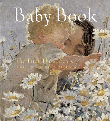 Image for Baby Book: The First Three Years: A Record Book and Album