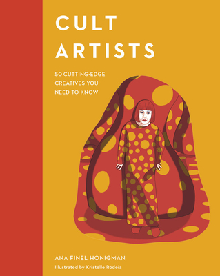 Image for Cult Artists: 50 Cutting-Edge Creatives You Need to Know (Cult Figures)