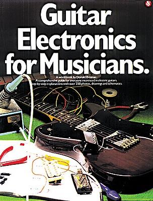 Guitar Electronics for Musicians, Brosnac, Donald