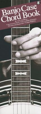 Banjo Case Chord Book, Larry Sandberg