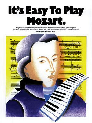 It's Easy to Play Mozart, Amadeus Mozart, Wolfgang [Composer]