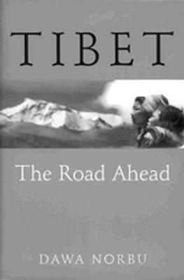 Image for Tibet: The Road Ahead