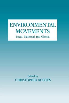 Image for Environmental Movements: Local, National and Global (Environmental Politics)