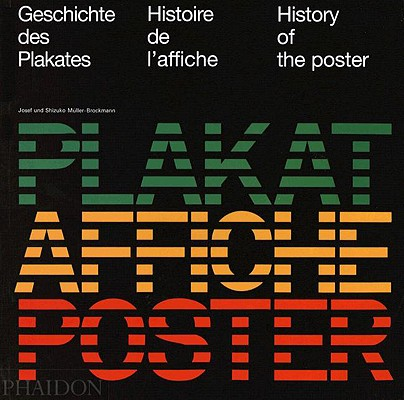 History of the Poster, Muller-Brockmann, Josef; Muller-Brockmann, Shizuko