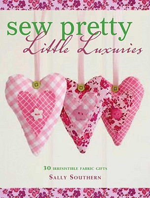 Image for Fast Fabric Gifts: Scrap Fabric Style, Small Scale Sewing, Thrifty Chic