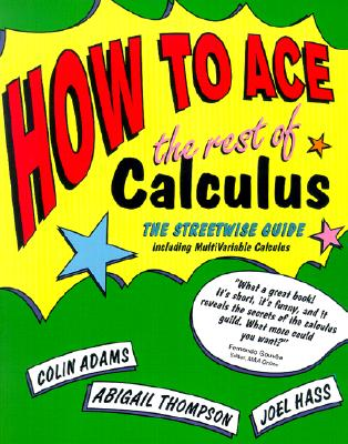Image for How to Ace the Rest of Calculus (How to Ace S)