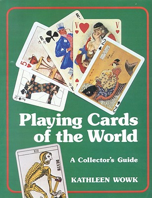 Image for Playing Cards of the World: A Collectors Guide