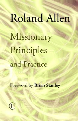 Image for Missionary Principles: and Practice (Roland Allen Library)