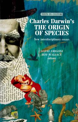 Charles Darwins The Origin of Species (Texts in Culture MUP)