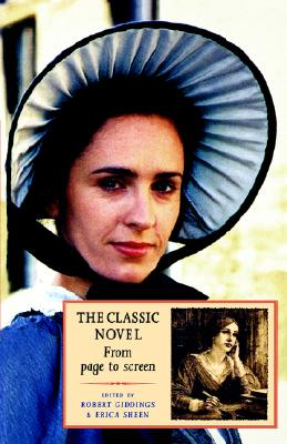 Image for The Classic Novel: From Page To Screen