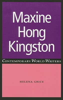 Image for Maxine Hong Kingston (Contemporary World Writers)