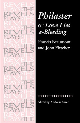 Image for Philaster: Or, Love Lies A-Bleeding by Beaumont and Fletcher