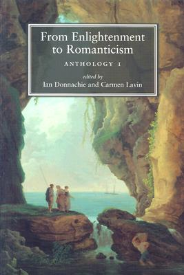 Image for From enlightenment to romanticism: Anthology I (Vol 1)