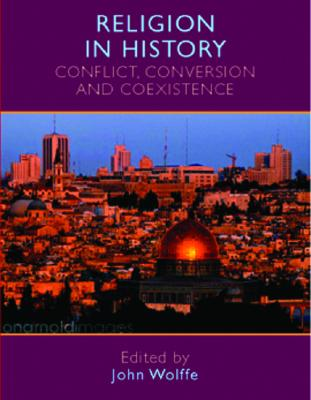 Image for Religion in history: Conflict, conversion and coexistence