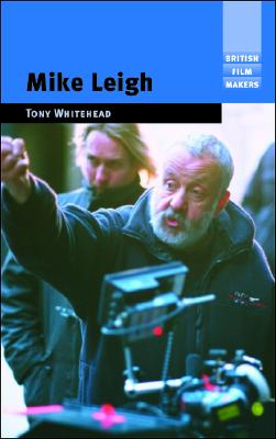 Image for Mike Leigh (British Film-Makers)
