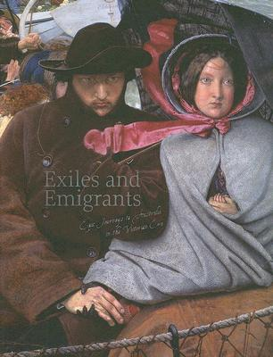 Image for Exiles and Emigrants: Epic Journeys to Australia in the Victorian Era