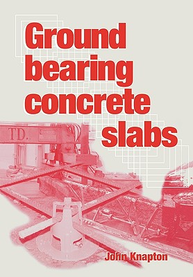 Image for Ground Bearing Concrete Slabs
