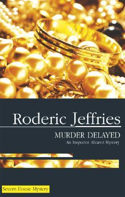 Murder Delayed, Jeffries, Roderic