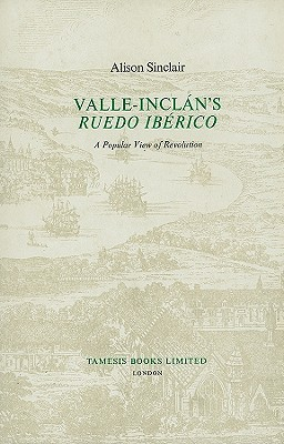 Image for Valle Inclan's Rudeo Iberico: A Popular View of Revolution