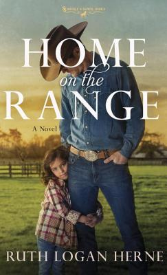 Image for Home on the Range: A Novel (Double S Ranch)
