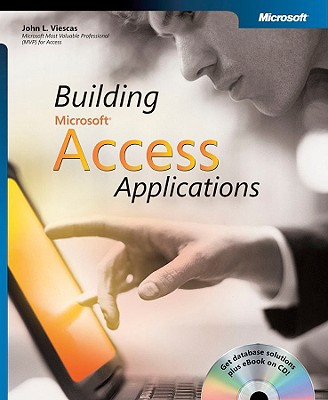 Image for Building Microsoft® Access Applications (Business Skills)