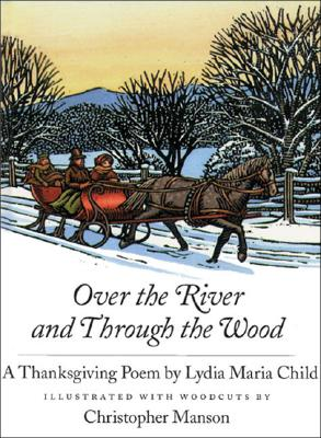 Image for Over the River and Through the Wood: A Thanksgiving Poem
