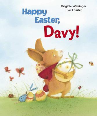 Happy Easter, Davy!, Weninger, Brigitte